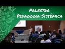 Palestra- Pedagogia Sistêmica